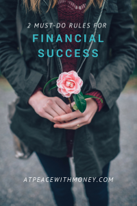 2 Rules for Financial Success