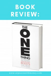 The One Thing Book Review: At Peace With Money