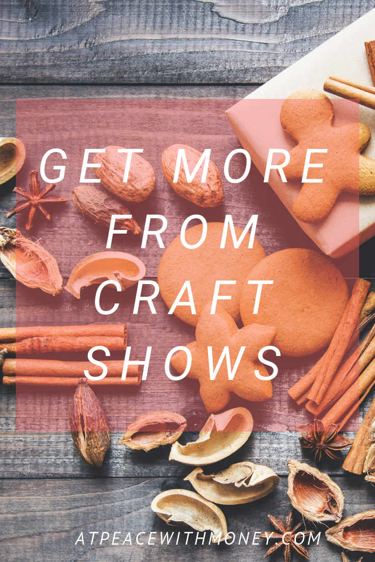 Get the Most From Craft Shows: At Peace With Money