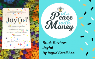 Book Review: Joyful By Ingrid Fetell Lee: At Peace With Money
