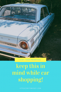 Keep-this-in-mind-while-car-shopping At Peace With Money