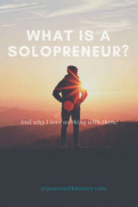 What is a Solopreneur? At Peace With Money.com