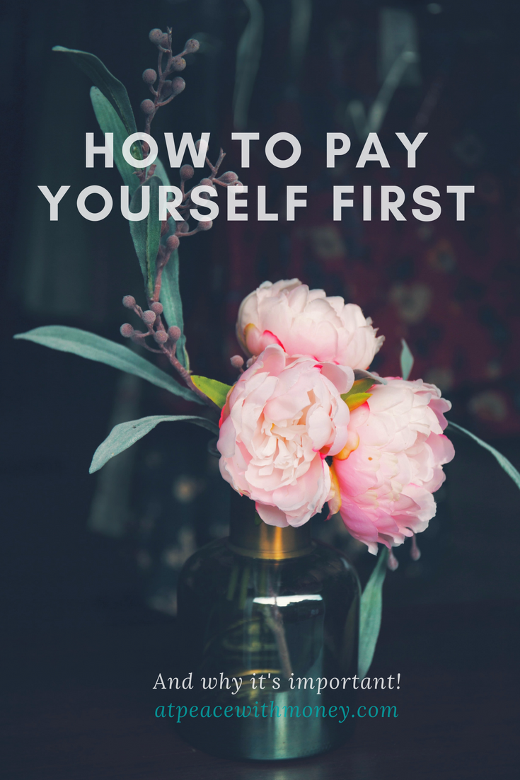 How to Pay Yourself First: At Peace With Money