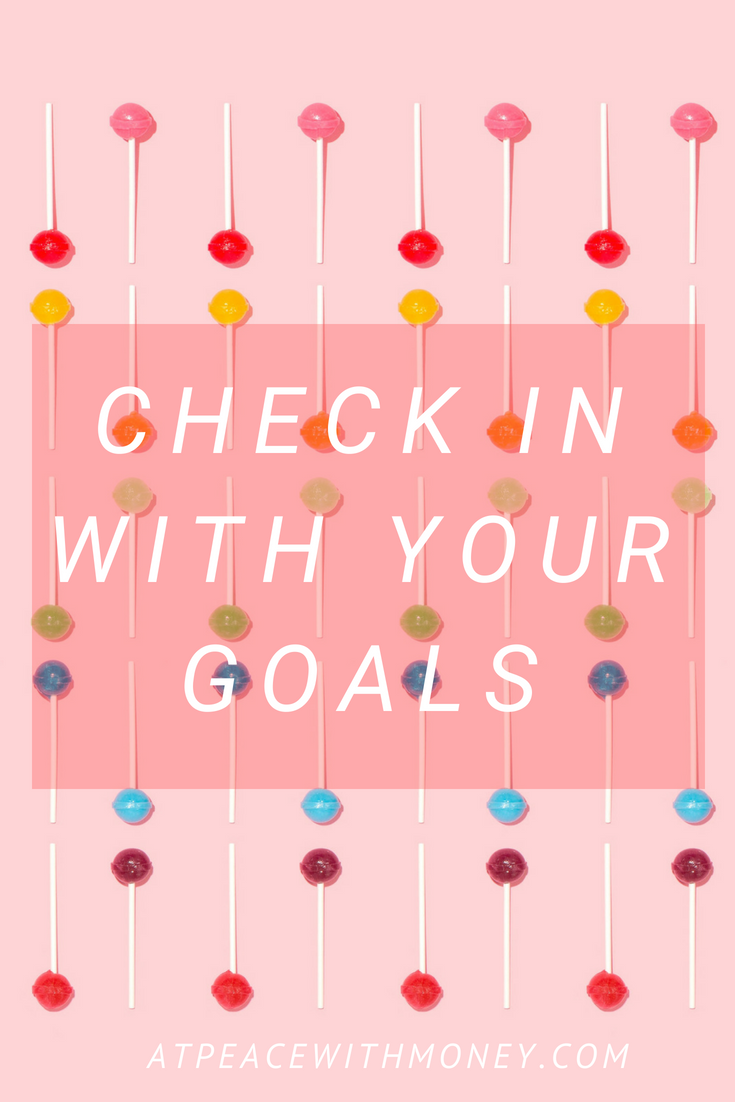 Check In With Your Goals: At Peace With Money