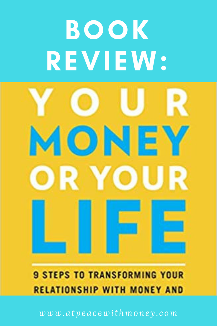 Your Money or Your Life Book Review: At Peace With Money