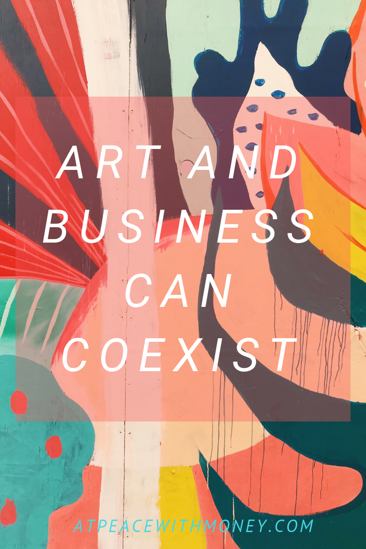 Art and Business Can Coexist: At Peace With Money