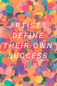 Artists Define their Own Success: At Peace With Money