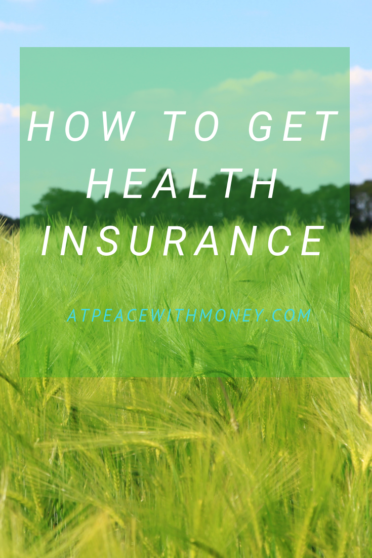 How To Get Health Insurance As A Solopreneur: At Peace With Money