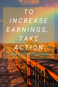 To Increase Earnings, Take Action title image